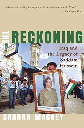 9780393324280: The Reckoning: Iraq and the Legacy of Saddam Hussein (Norton Paperback)