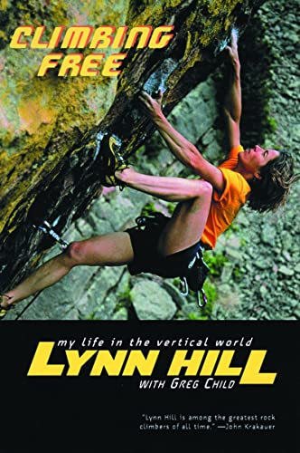 9780393324334: Climbing Free: My Life in the Vertical World