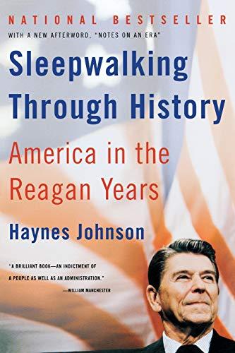 9780393324341: Sleepwalking Through History: America in the Reagan Years