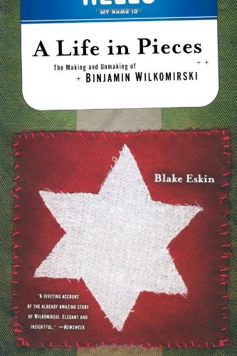 9780393324457: A Life in Pieces: The Making and Unmaking of Binjamin Wilkomirski