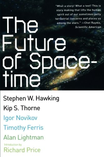 9780393324464: The Future of Spacetime (Norton Paperback)
