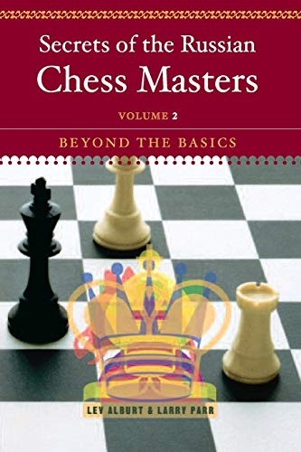 9780393324518: Secrets of the Russian Chess Masters: Beyond the Basics: Volume 2