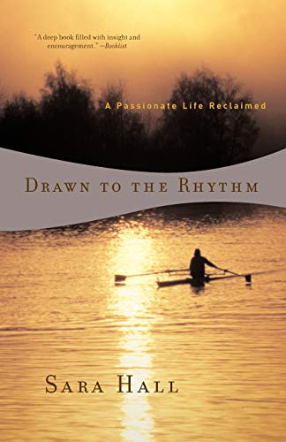 9780393324549: Drawn to the Rhythm: A Passionate Life Reclaimed