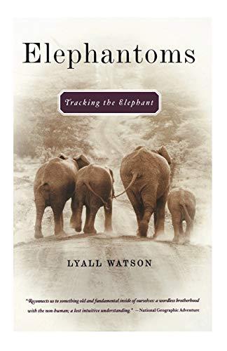 9780393324594: Elephantoms: Tracking the Elephant
