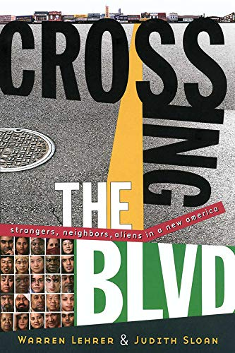 9780393324662: Crossing the BLVD: Strangers, Neighbors, Aliens in a New America