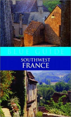 9780393324716: Blue Guide Southwest France