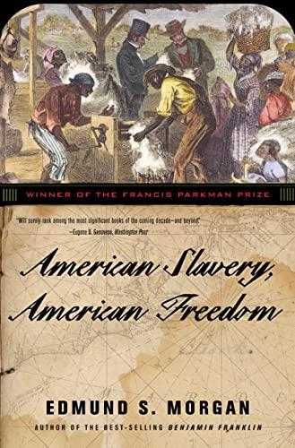 9780393324945: American Slavery, American Freedom