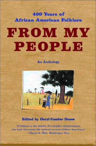 9780393324976: From My People: 400 Years of African American Folklore: An Anthology (Norton Paperback)