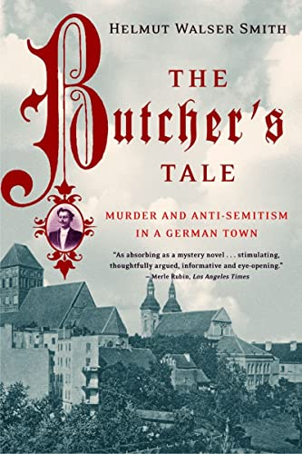 9780393325058: The Butcher's Tale: Murder and Anti-Semitism in a German Town