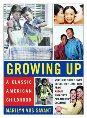 9780393325065: Growing Up: A Classic American Childhood : What Kids Should Know Before They Leave Home