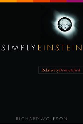 9780393325072: Simply Einstein: Relativity Demystified