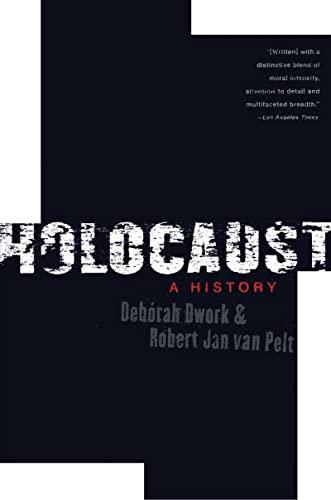 Holocaust: A History: Deborah Dwork, Robert