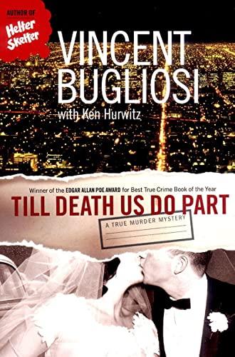 9780393325447: Till Death Us Do Part: A True Murder Mystery