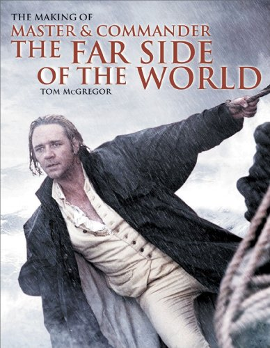 9780393325539: The Making of Master and Commander: The Far Side of the World