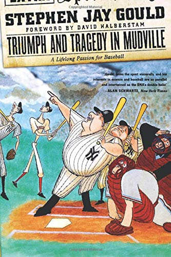 9780393325577: Triumph and Tragedy in Mudville: A Lifelong Passion for Baseball