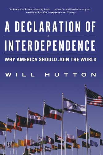 9780393325607: A Declaration of Interdependence: Why America Should Join the World