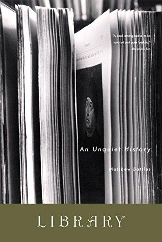 Library: An Unquiet History: Matthew Battles