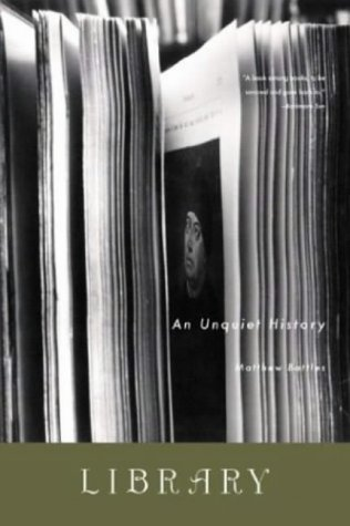 9780393325645: Library: An Unquiet History