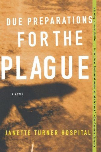 9780393325737: Due Preparations for the Plague: A Novel