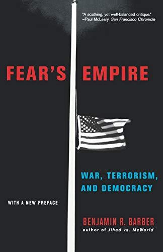 9780393325782: Fear's Empire: War, Terrorism, and Democracy