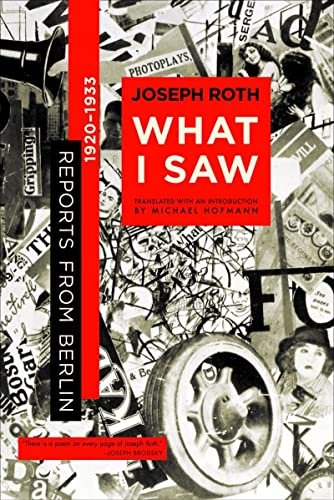 9780393325829: What I Saw: Reports from Berlin 1920-1933
