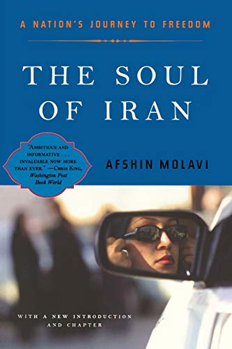 9780393325973: The Soul of Iran: A Nation's Journey to Freedom: A Nation's Struggle for Freedom