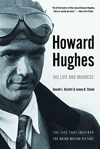 9780393326024: Howard Hughes: His Life and Madness