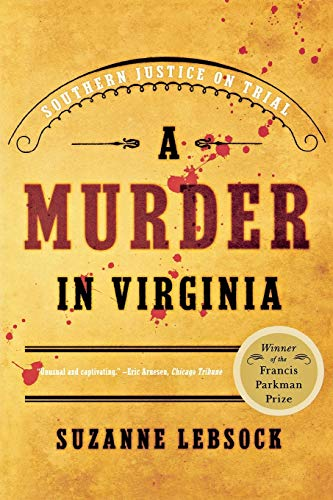 9780393326062: A Murder in Virginia: Southern Justice on Trial
