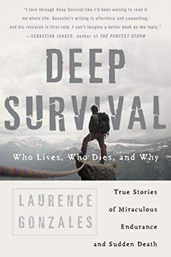 9780393326154: Deep Survival: Who Lives, Who Dies, and Why