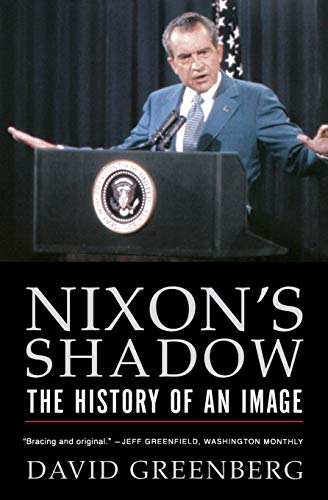 9780393326161: Nixon's Shadow: The History of an Image