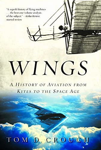 9780393326208: Wings: A History Of Aviation From Kites To The Space Age