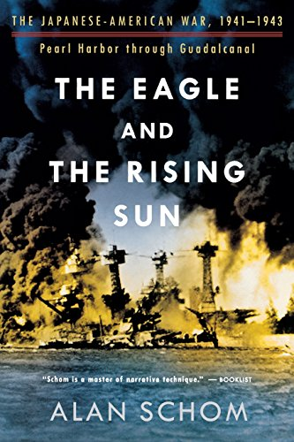 9780393326284: The Eagle and the Rising Sun: The Japanese-American War, 1941-1943, Pearl Harbor Through Guadalcanal: Pearl Harbour Through Guadalcanal No. 1
