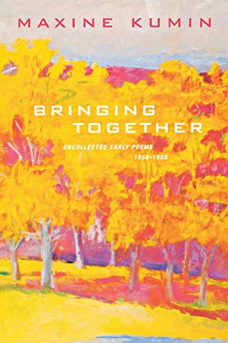 9780393326376: Bringing Together: Uncollected Early Poems 1958-1989