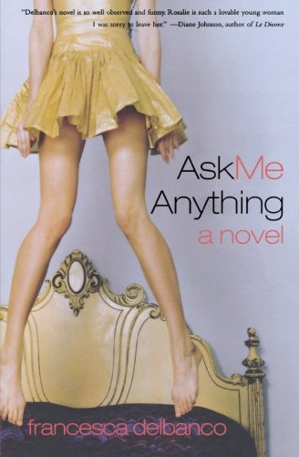 9780393326468: Ask Me Anything: A Novel