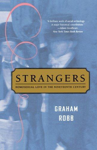 9780393326499: Strangers: Homosexual Love In The Nineteenth Century