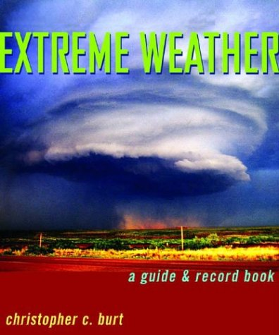 9780393326581: Extreme Weather: A Guide & Record Book