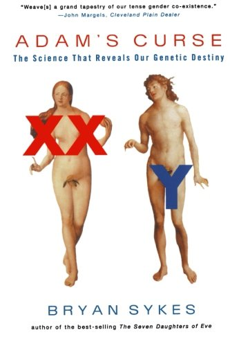9780393326802: Adam's Curse: A Future Without Men: A Science That Reveals Our Genetic Destiny