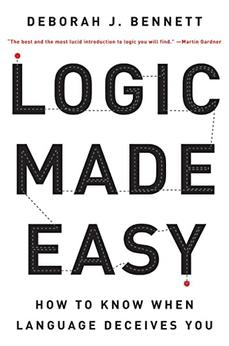 9780393326925: Logic Made Easy: How to Know When Language Deceives You