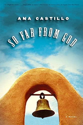 So Far from God: A Novel: Castillo, Ana