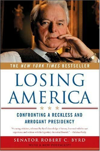9780393327014: Losing America: Confronting a Reckless and Arrogant Presidency