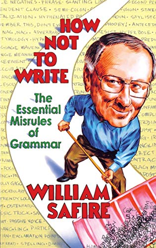 9780393327236: How Not to Write: The Essential Misrules of Grammar