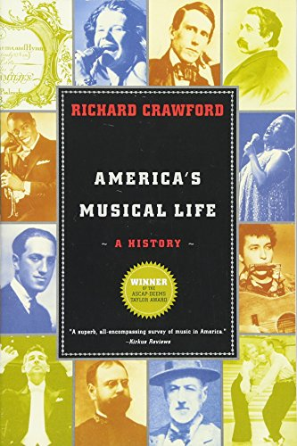 9780393327267: America's Musical Life: A History