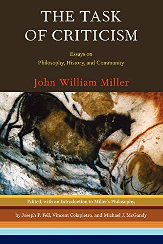 The Task of Criticism: Essays on Philosophy,: Vincent Colapietro Ph.D.,
