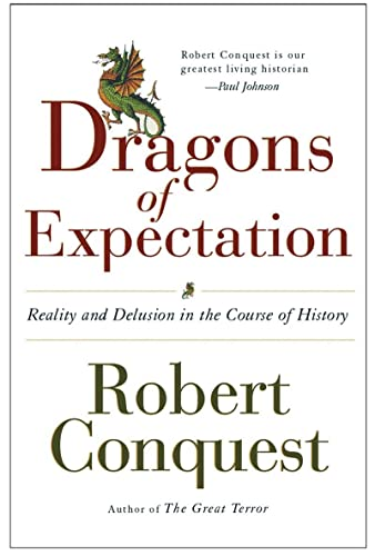 9780393327595: The Dragons of Expectation: Reality and Delusion in the Course of History