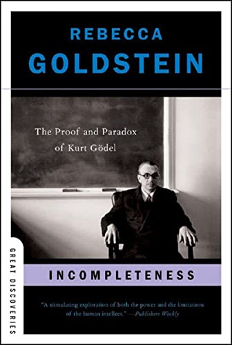 9780393327601: Incompleteness: The Proof and Paradox of Kurt Godel (Great Discoveries)