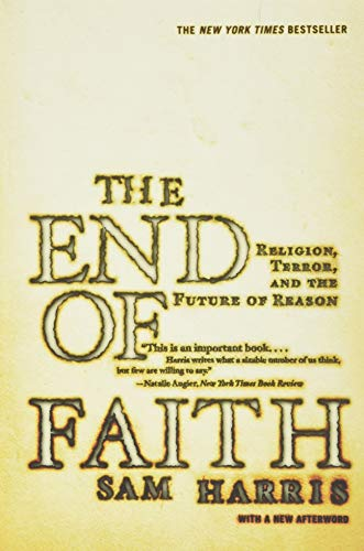9780393327656: The End of Faith: Religion, Terror, and the Future of Reason