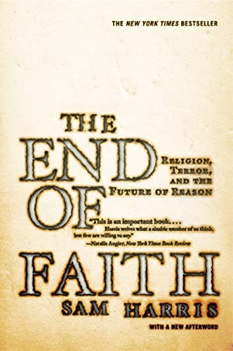 9780393327656: End of Faith: Religion, Terror, And the Future of Reason