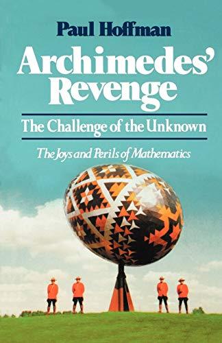 9780393327755: Archimedes' Revenge: The Joys and Perils of Mathematics