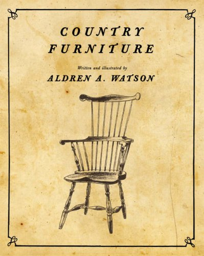 Country Furniture: Aldren A. Watson