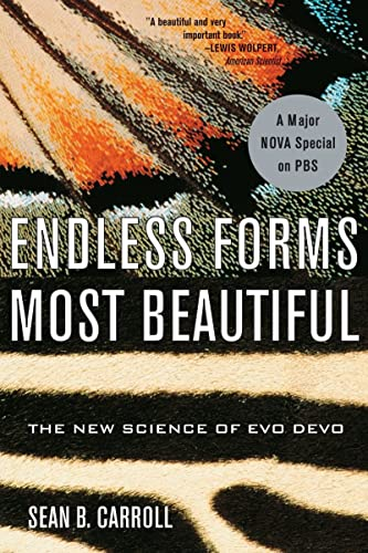 Endless Forms Most Beautiful: The New Science: Sean B. Carroll